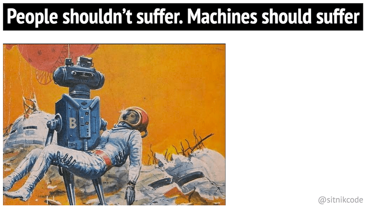 Machines should suffer